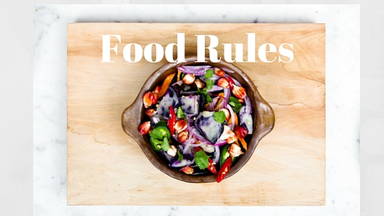 The Top 20 Food Rules You NEED to Know to be Truly Lean and Healthy
