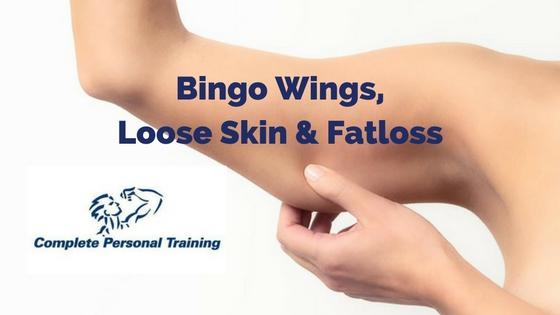 Bingo Wings, Loose Skin & Fat Loss